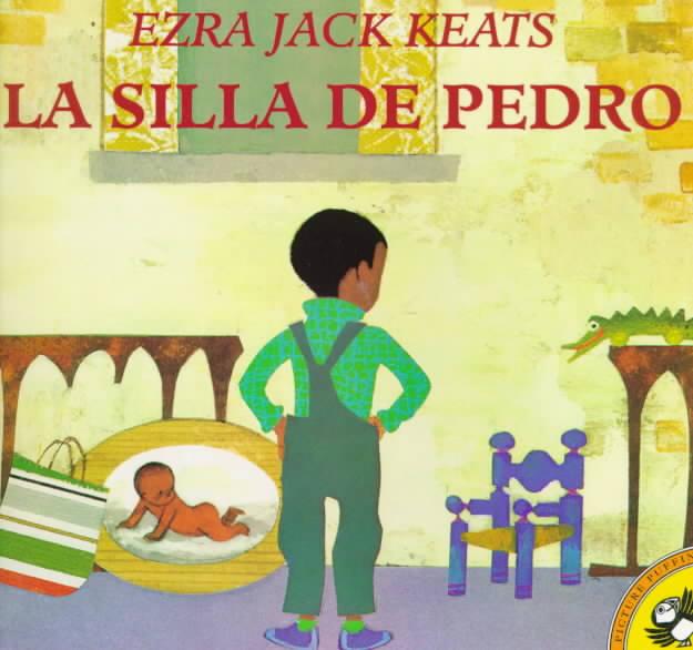 La Silla De Pedro / Peter's Chair By Keats, Ezra Jack/ Fiol, Maria A.