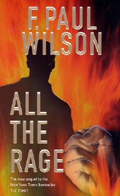 All the Rage By Wilson, F. Paul
